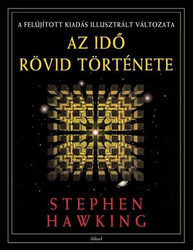 A legjobb 10 regény, amely megváltoztatja az életed! Te olvastad már őket? - Stephen Hawking: Az idő rövid története