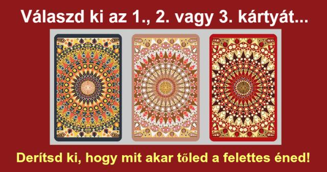 Válassz egy kártyát a 3 közül, hogy megtudd mit akar üzenni neked mára a felettes éned!