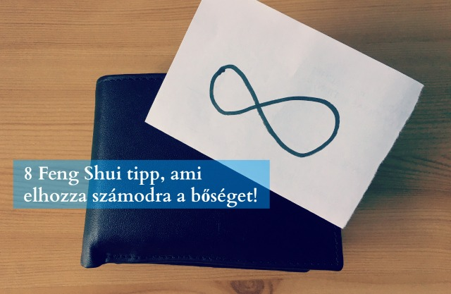 8 Feng Shui tipp, ami elhozza számodra a bőséget!